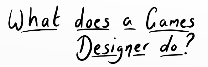 What does a games designer do?